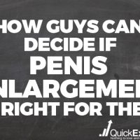 How Guys Can Decide if Penis Enlargement is Right For Them