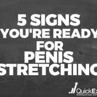 5 Signs You're Ready for Penis Stretching