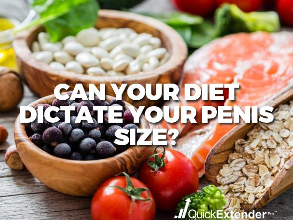 Can Diet Dictate Penis Size